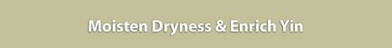 Moisten Dryness-Enrich Yin