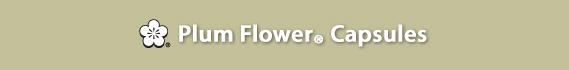 Plum Flower® Capsules